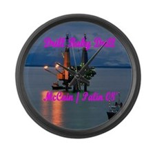 Drill Baby Drill Large Wall Clock