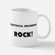 Electrical Engineers ROCK Mug