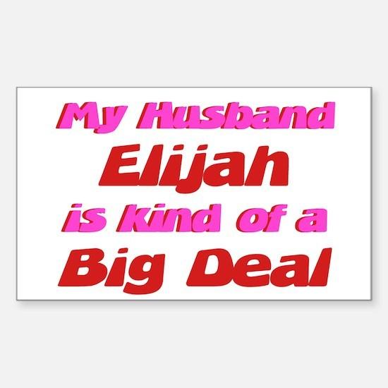 My Husband Elijah - Big Deal Rectangle Decal