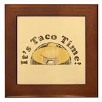 It's Taco Time! Framed Tile