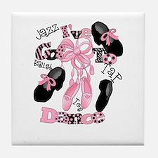I've Got to Dance Tile Coaster