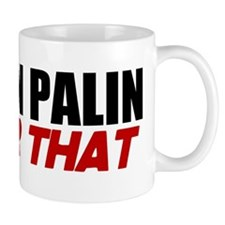 McCain Palin - Roger That Mug