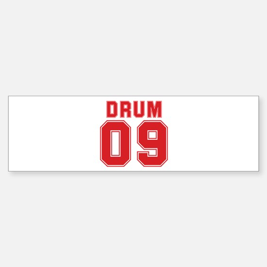 DRUM 09 Bumper Bumper Bumper Sticker