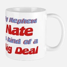 Nephew Nate - Big Deal Mug