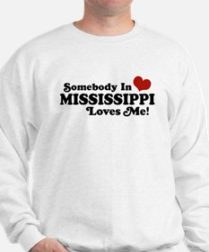 Somebody in Mississippi Loves Me Sweatshirt