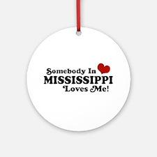 Somebody in Mississippi Loves Me Ornament (Round)