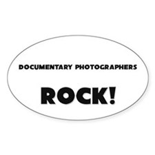 Documentary Photographers ROCK Oval Decal