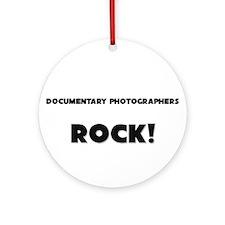 Documentary Photographers ROCK Ornament (Round)