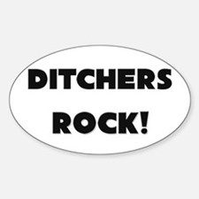Ditchers ROCK Oval Decal