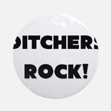 Ditchers ROCK Ornament (Round)