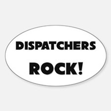 Dispatchers ROCK Oval Decal