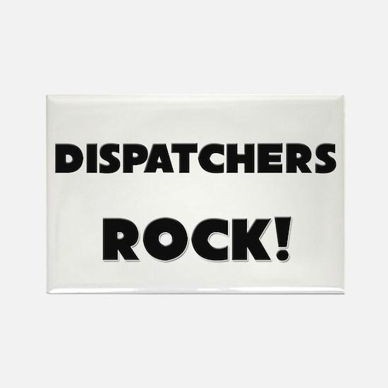 Dispatchers ROCK Rectangle Magnet