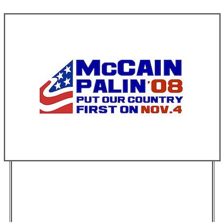 McCain Palin Nov. 4 Yard Sign