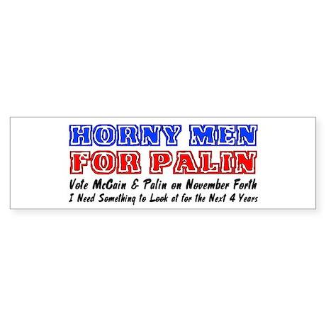 Horny men for Palin Bumper Sticker