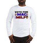 Mac & the MILF Long Sleeve T-Shirt