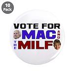 "Mac & the MILF 3.5"" Button (10 pack)"