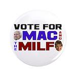 """Mac & the MILF 3.5"""" Button"""