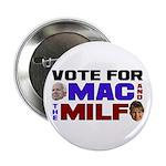 "Mac & the MILF 2.25"" Button (100 pack)"