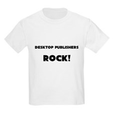 Desktop Publishers ROCK T-Shirt