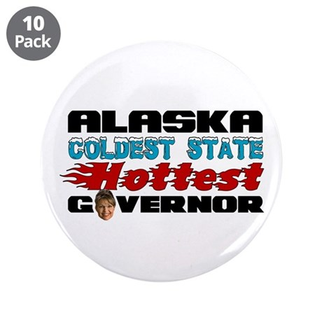 "Palin Hottest Governor 3.5"" Button (10 pack)"