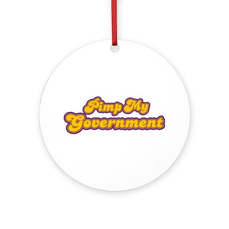 Pimp My Government Ornament (Round)