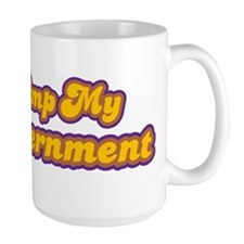 Pimp My Government Mug