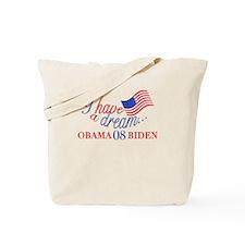 I have a DREAM Obama 08 Tote Bag