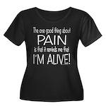 Pain = Alive Women's Plus Size Scoop Neck Dark T-S