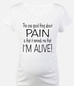 Pain = Alive Shirt