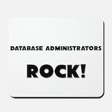 Database Administrators ROCK Mousepad
