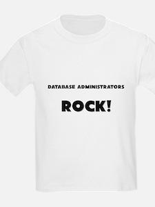 Database Administrators ROCK T-Shirt
