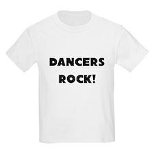 Dancers ROCK T-Shirt