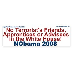 NO Terrorists in White House Bumper Bumper Sticker