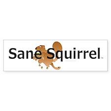 Sane Squirrel Bumper Bumper Sticker
