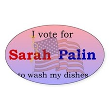 Palin wash my dishes Oval Decal