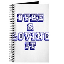 Dyke and Loving It Journal
