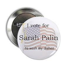 "Palin wash my dishes 2.25"" Button"