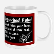 """Homeschool Rules"" Mug"