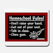 """""""Homeschool Rules"""" Mousepad"""