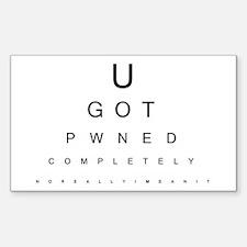 U GOT PWNED Eyechart Rectangle Decal