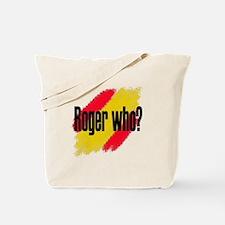 Roger Who Tote Bag