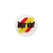 Roger Who Mini Button (10 pack)