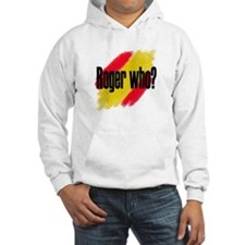 Roger Who Hoodie