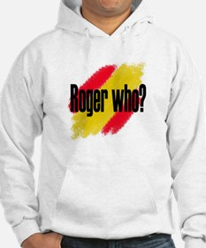 Roger Who Jumper Hoody