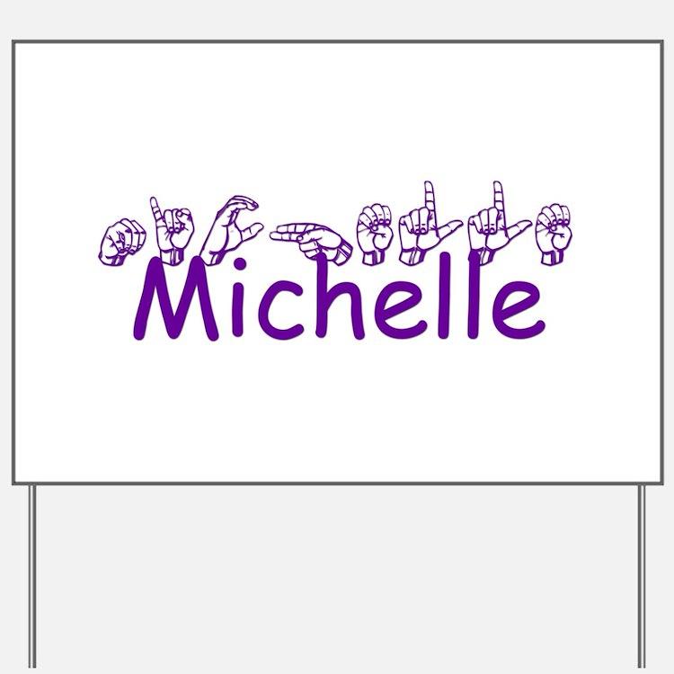 Michelle -ch-ppl Yard Sign