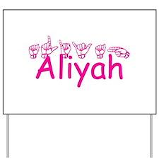 Aliya Yard Sign