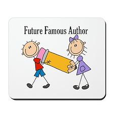 Future Famous Author Mousepad