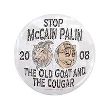 "Old Goat McCain Cougar Palin 3.5"" Button"