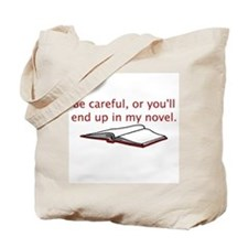 Be Careful Tote Bag