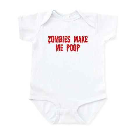 Zombies make me poop Infant Bodysuit